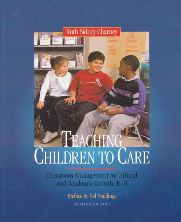 Teaching Children to Care By Charney, Ruth